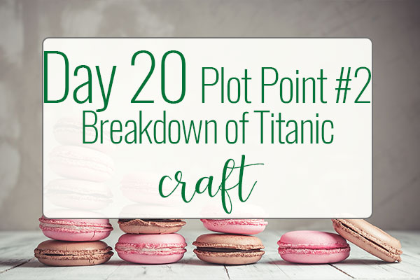 PREPtober Day 20: What Is Plot Point #2