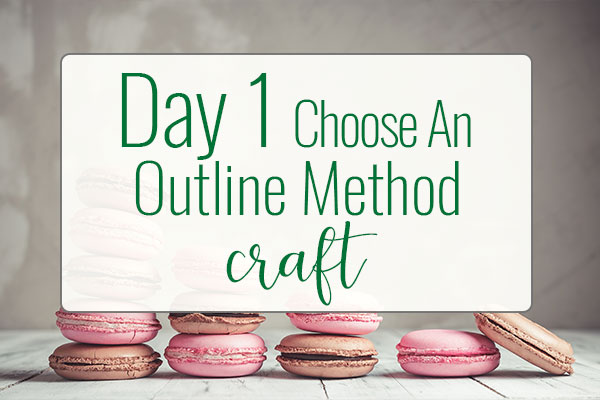 PREPtober Day 1 – Choose an Outline Method