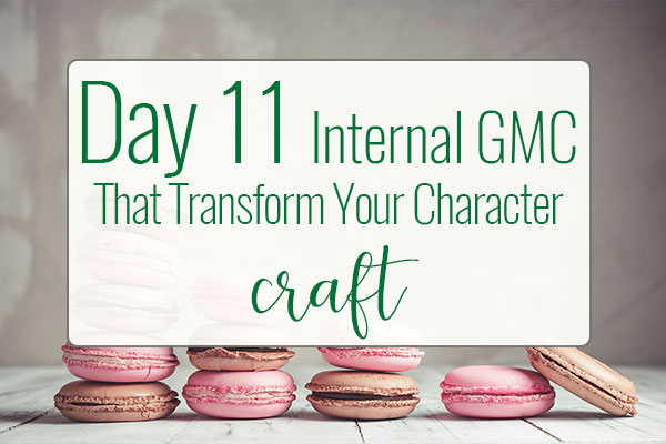 PREPtober Day 11 – Internal GMCs That Transform Your Characters