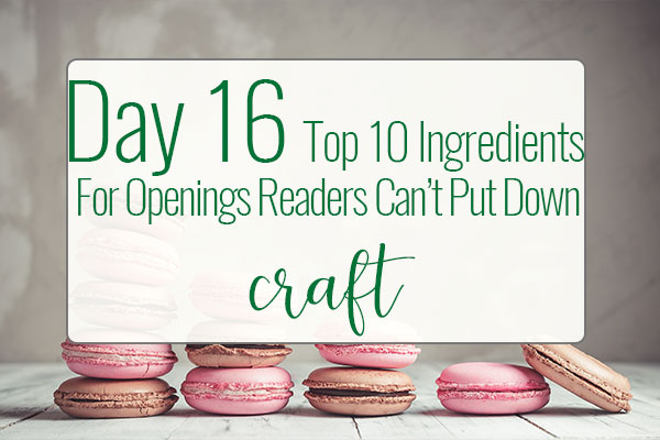 PREPtober Day 16 – Top 10 Ingredients For Openings That Readers Can't Put Down