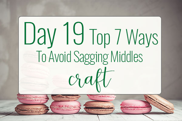 PREPtober Day 19 7 Ways to Avoid Sagging Middles