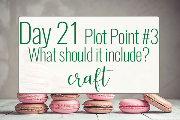 PREPtober Day 21: What Is Plot Point #3
