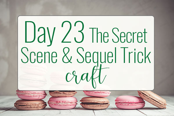 "PREPtober Day 23: The Black Moment ""Scene & Sequel"" Secret"