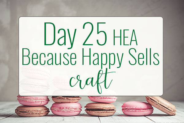 PREPtober Day 25: HEA Because Happy Sells