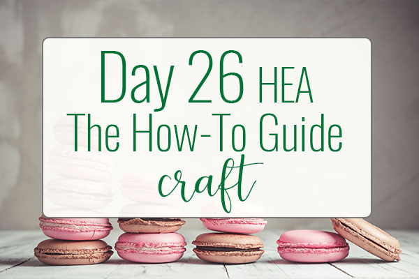 PREPtober Day 26: HEA – The How To Guide For Authors