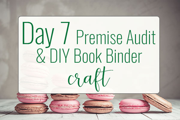 PREPtober Day 7 – Premise Audit & DIY Book Binder