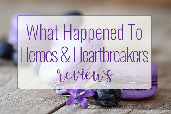 What Happened To Heroes & Heartbreakers from MacMillan Publishers