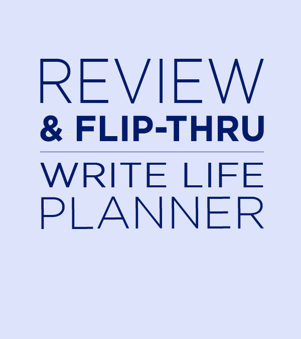 Review + Flip Thru of the Write Life Planner by Racheal Giesel