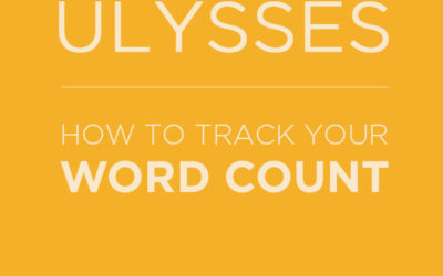 TUTORIAL: Word Count Tracker in Ulysses