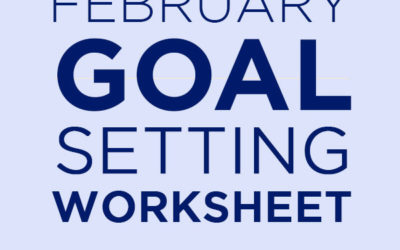 February Goal Setting Workbook